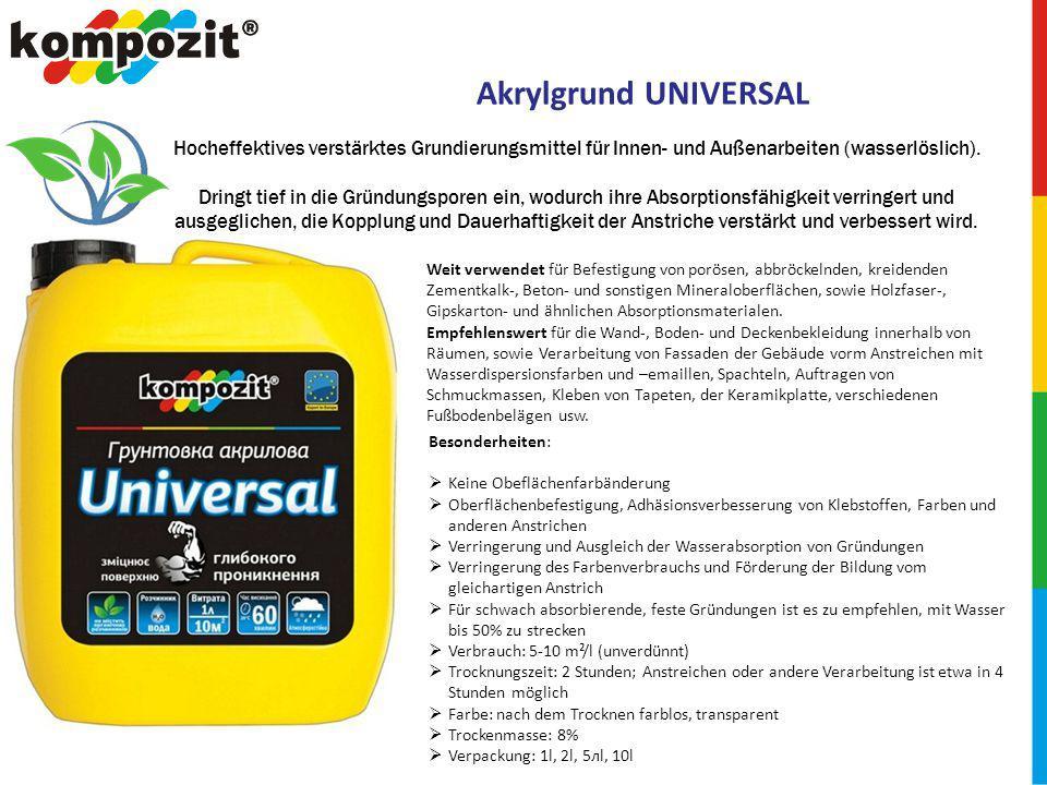 Akrylgrund UNIVERSAL Hocheffektives verstärktes Grundierungsmittel für Innen- und Außenarbeiten (wasserlöslich).