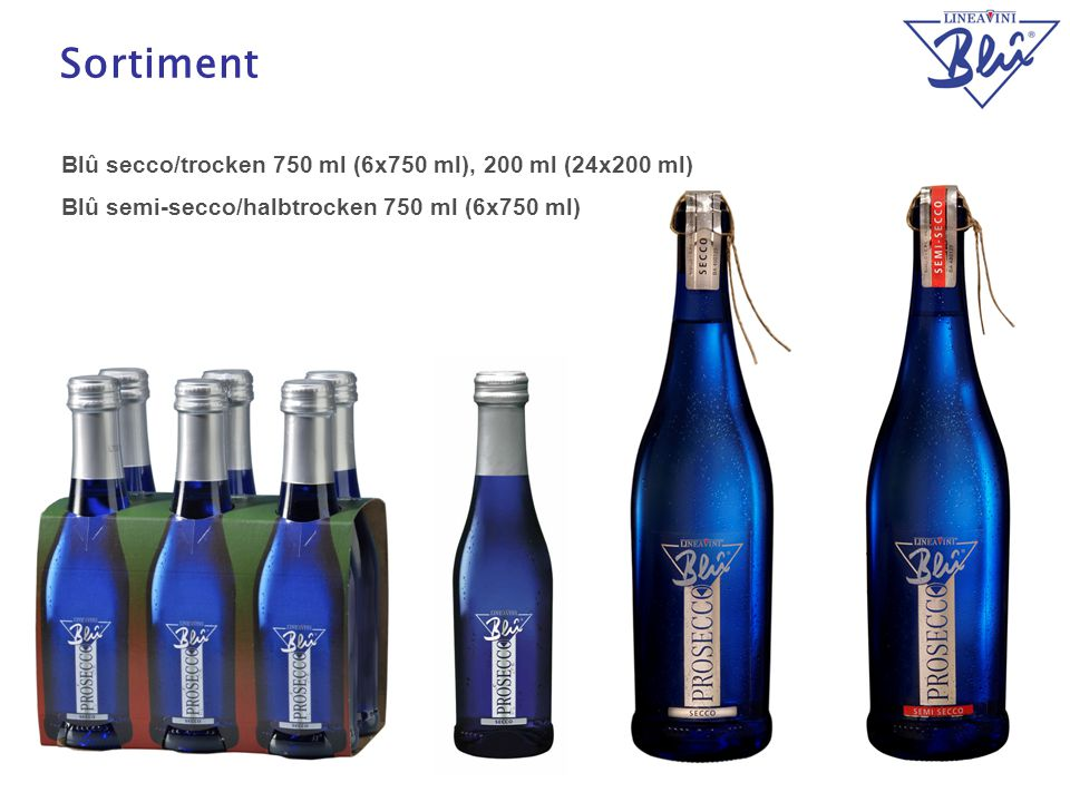 Sortiment Blû secco/trocken 750 ml (6x750 ml), 200 ml (24x200 ml)