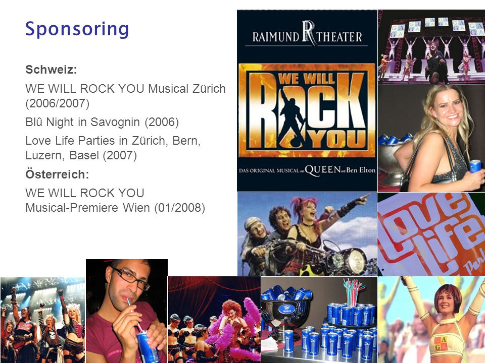 Sponsoring Schweiz: WE WILL ROCK YOU Musical Zürich (2006/2007)