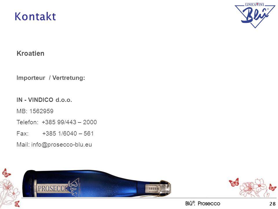 Kontakt Kroatien Importeur / Vertretung: IN - VINDICO d.o.o.