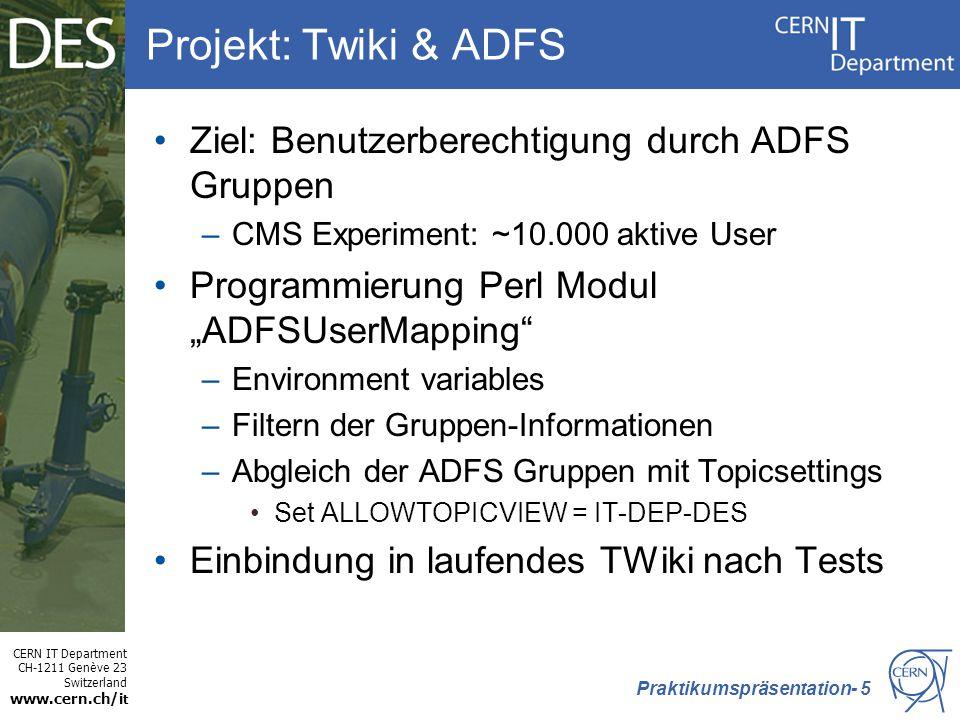 Projekt: Twiki & ADFS Ziel: Benutzerberechtigung durch ADFS Gruppen