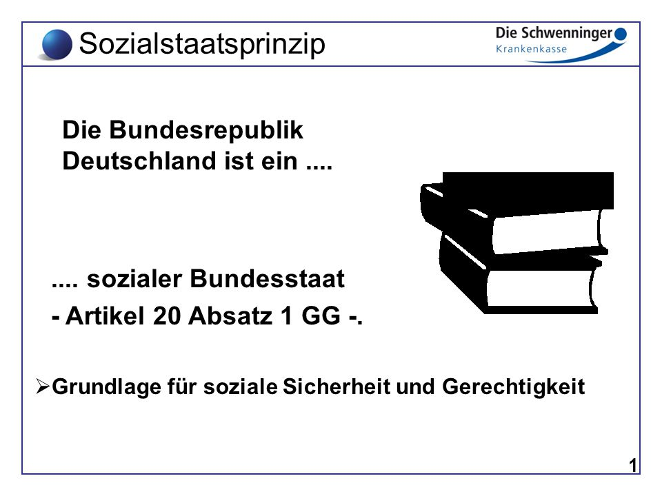 Sozialstaatsprinzip Die Bundesrepublik Deutschland ist ein ....