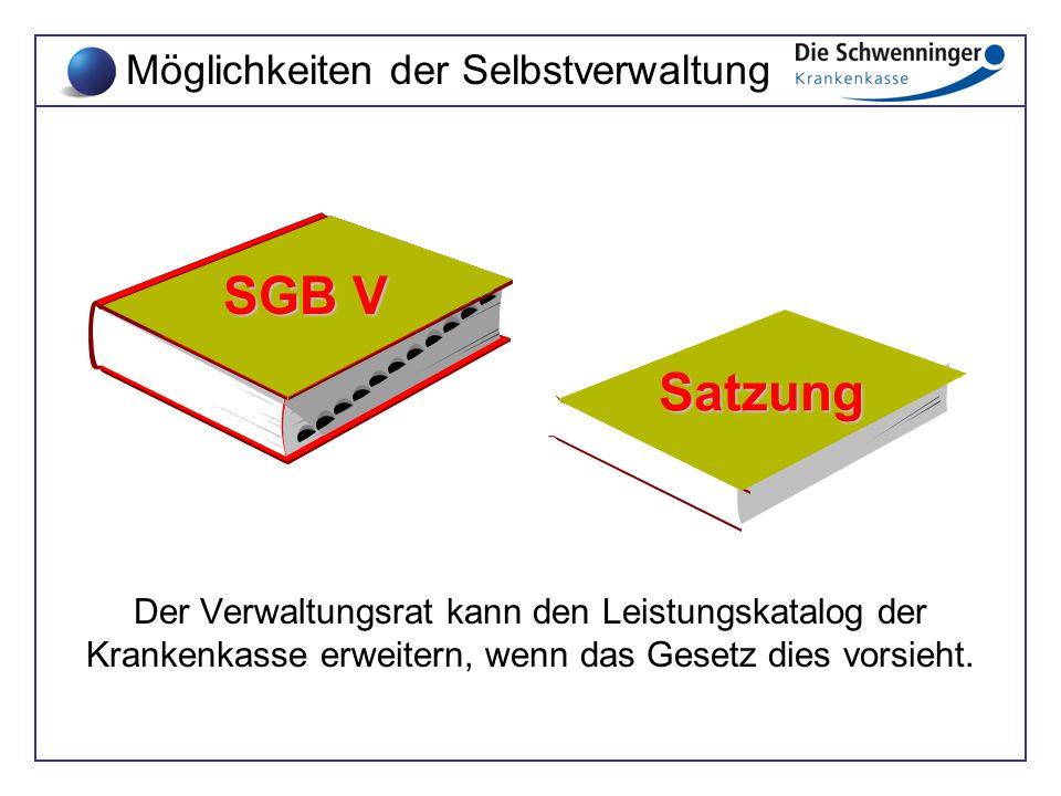 SGB V Satzung Möglichkeiten der Selbstverwaltung