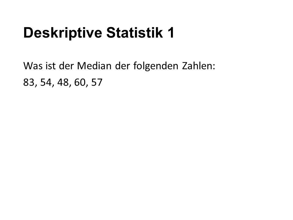 Deskriptive Statistik 1