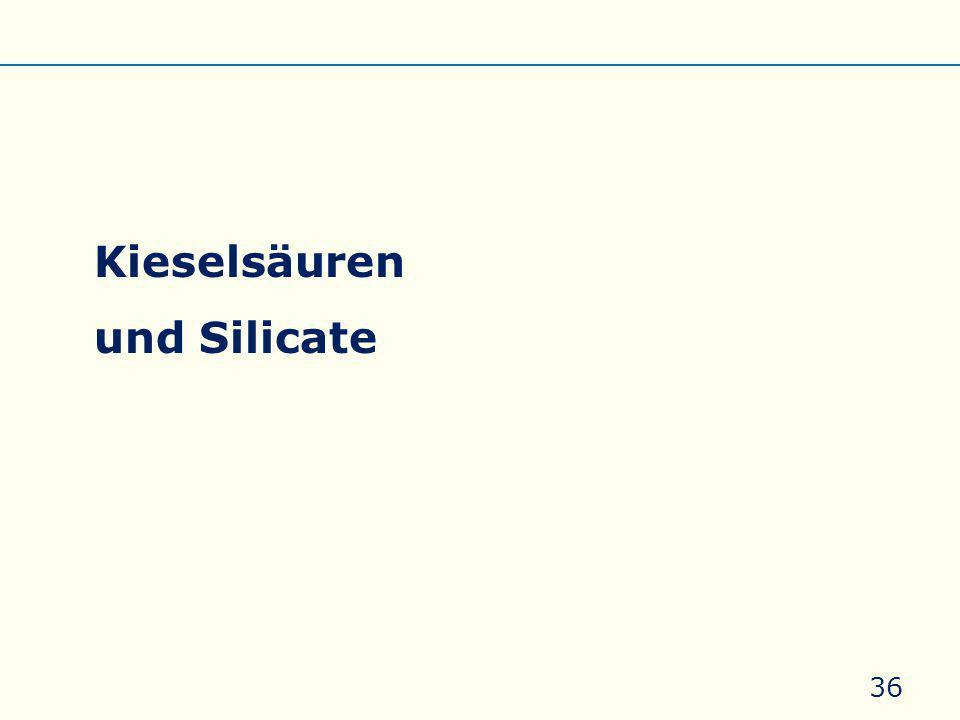 Kieselsäuren und Silicate