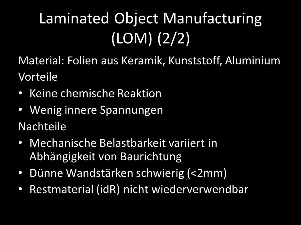 Laminated Object Manufacturing (LOM) (2/2)