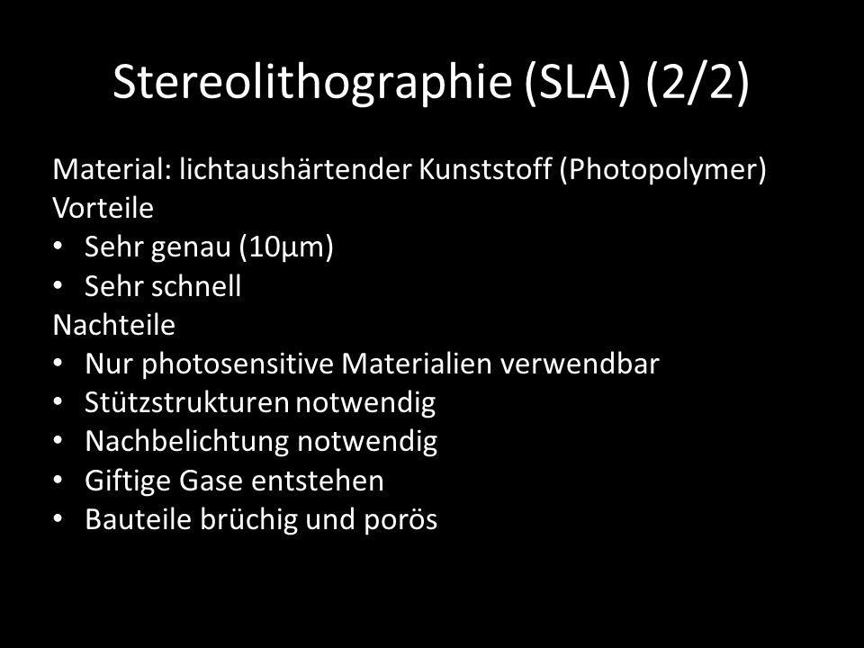 Stereolithographie (SLA) (2/2)