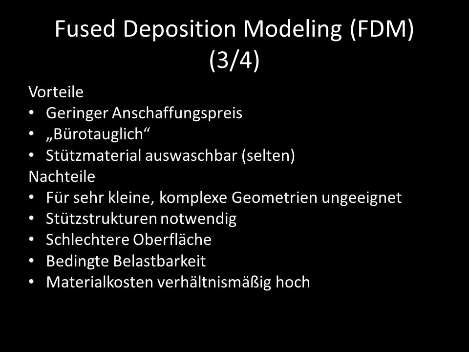 Fused Deposition Modeling (FDM) (3/4)
