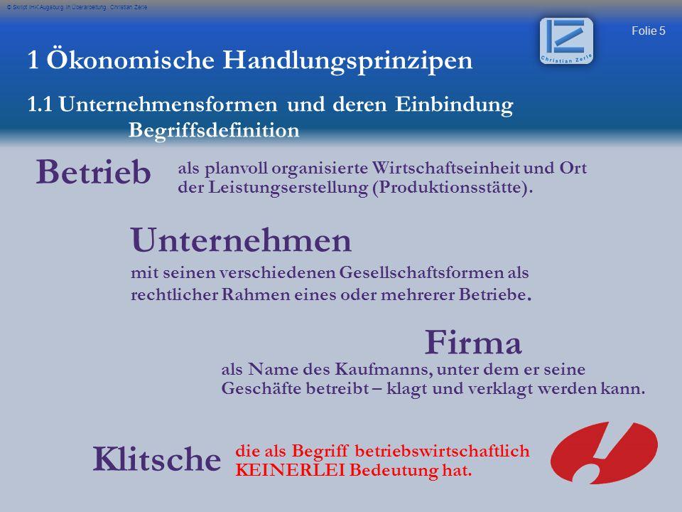 Betrieb Unternehmen Firma Klitsche 1 Ökonomische Handlungsprinzipen