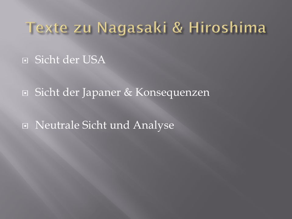 Texte zu Nagasaki & Hiroshima