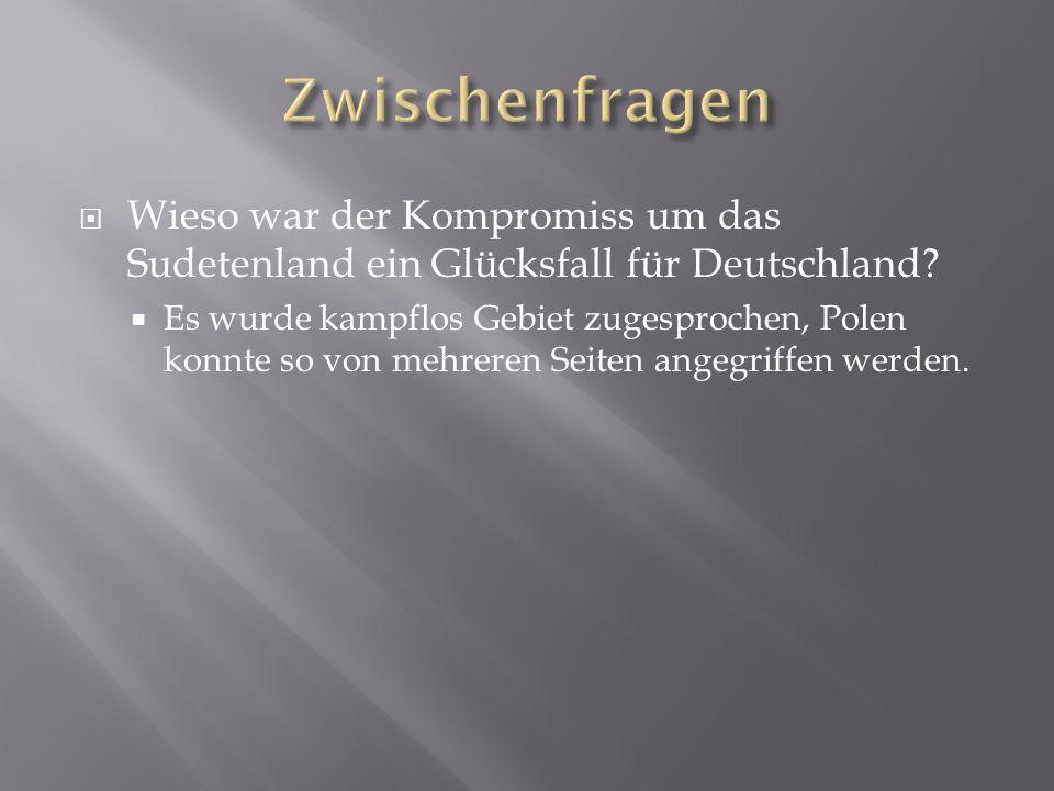 Zwischenfragen Wieso war der Kompromiss um das Sudetenland ein Glücksfall für Deutschland