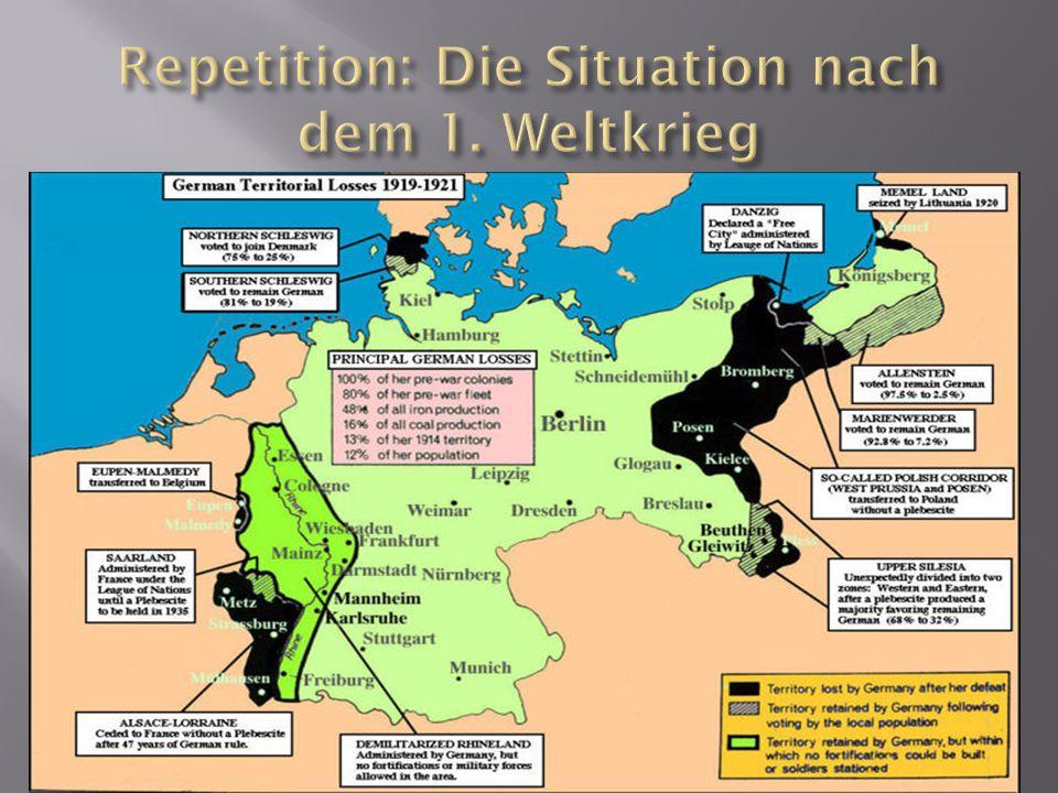 Repetition: Die Situation nach dem 1. Weltkrieg