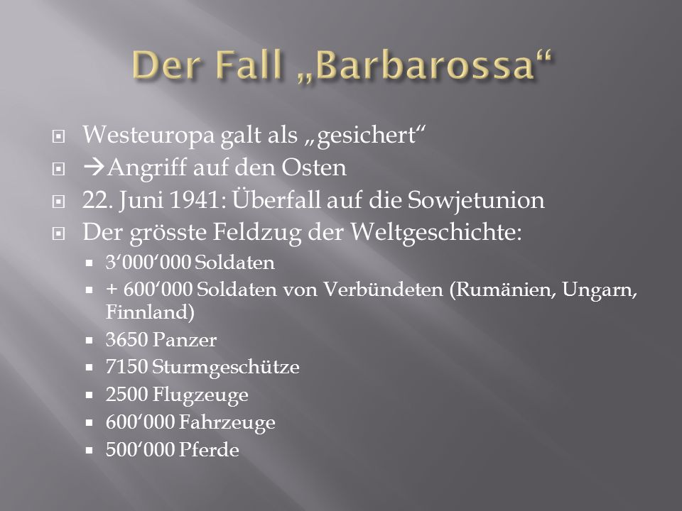 "Der Fall ""Barbarossa Westeuropa galt als ""gesichert"