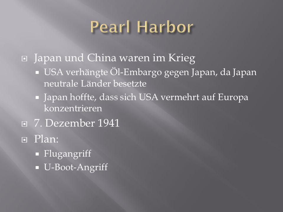 Pearl Harbor Japan und China waren im Krieg 7. Dezember 1941 Plan: