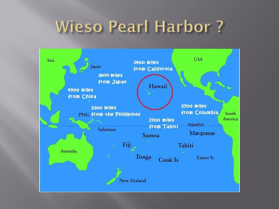 Wieso Pearl Harbor