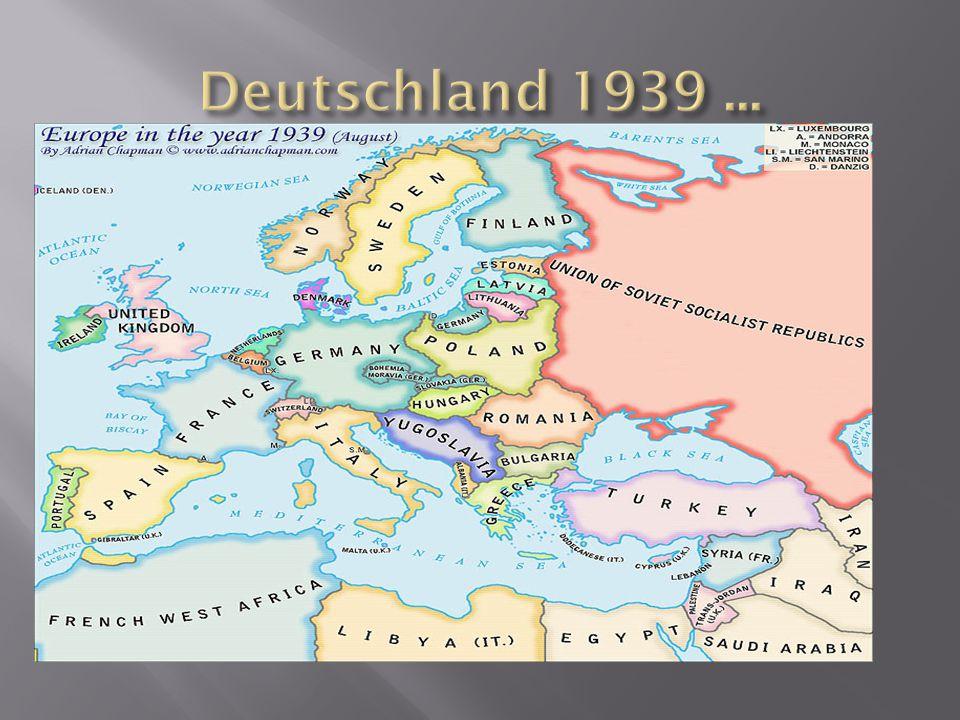 Deutschland 1939 ...