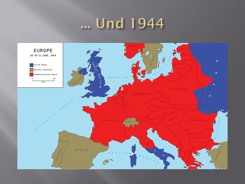 ... Und 1944