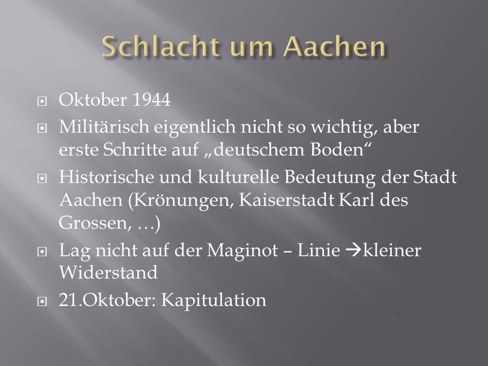 Schlacht um Aachen Oktober 1944