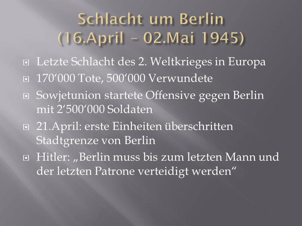 Schlacht um Berlin (16.April – 02.Mai 1945)