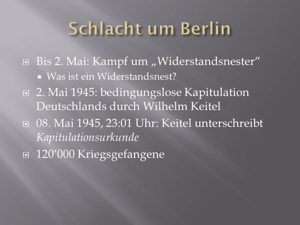 """Schlacht um Berlin Bis 2. Mai: Kampf um """"Widerstandsnester"""