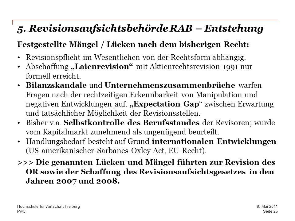 5. Revisionsaufsichtsbehörde RAB – Entstehung