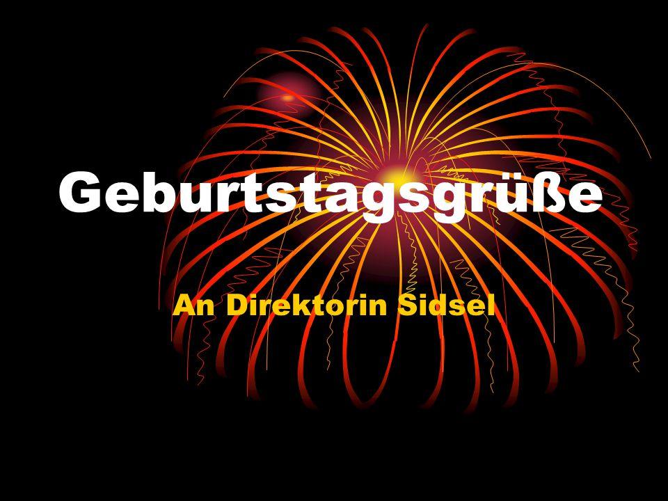 Geburtstagsgrüße An Direktorin Sidsel
