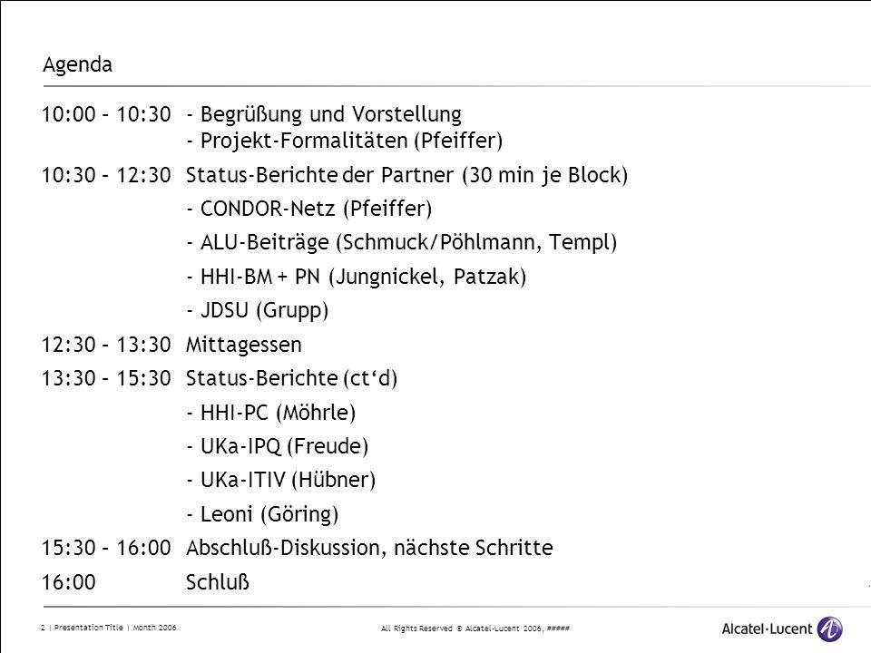 Agenda 10:00 – 10:30 - Begrüßung und Vorstellung - Projekt-Formalitäten (Pfeiffer) 10:30 – 12:30 Status-Berichte der Partner (30 min je Block)