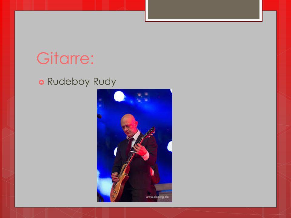 Gitarre: Rudeboy Rudy