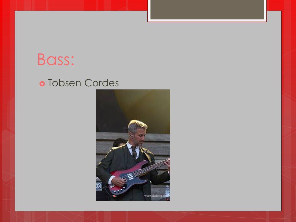 Bass: Tobsen Cordes