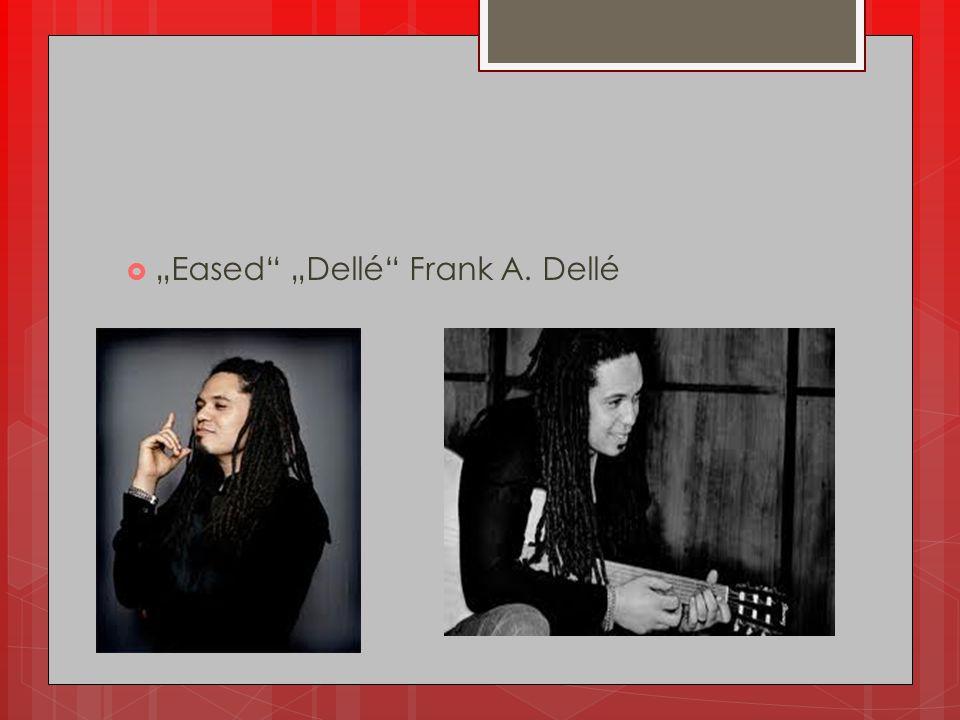"""Eased ""Dellé Frank A. Dellé"