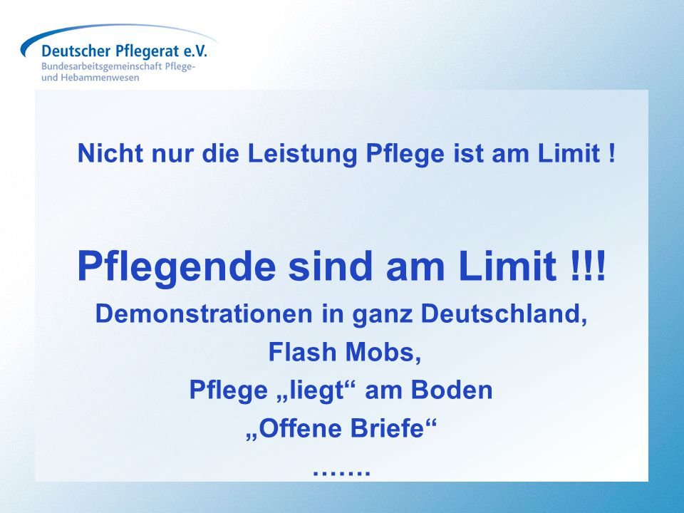 Pflegende sind am Limit !!!