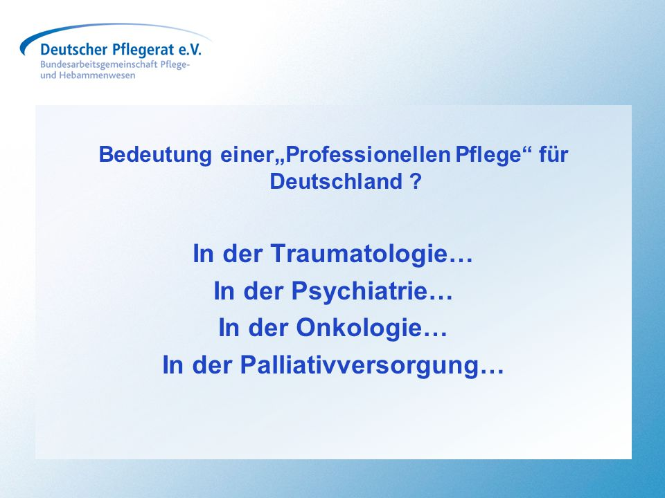 In der Palliativversorgung…