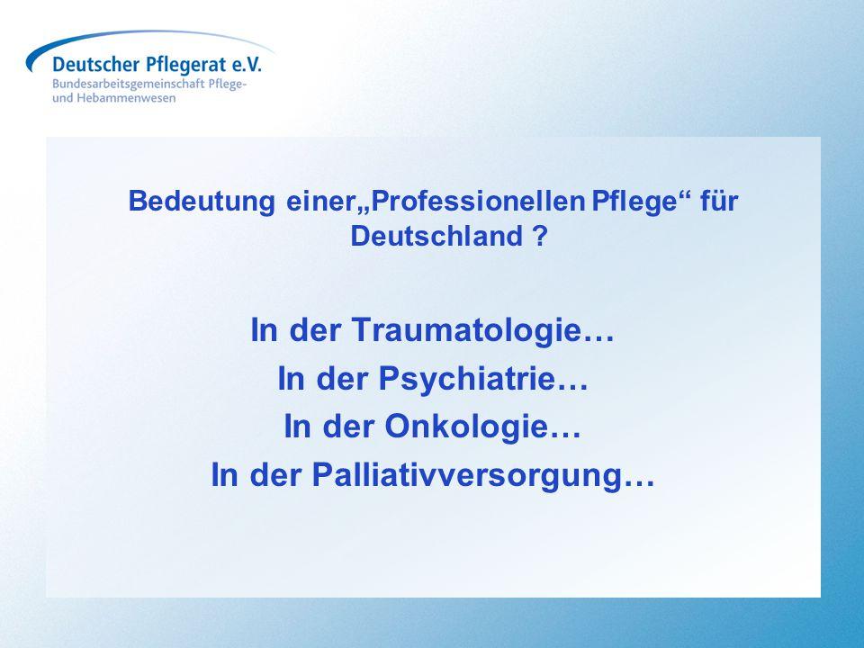 In der Palliativversorgung…
