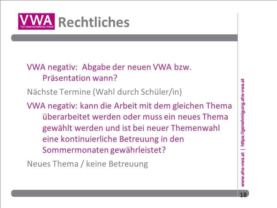 Rechtliches VWA negativ: Abgabe der neuen VWA bzw. Präsentation wann