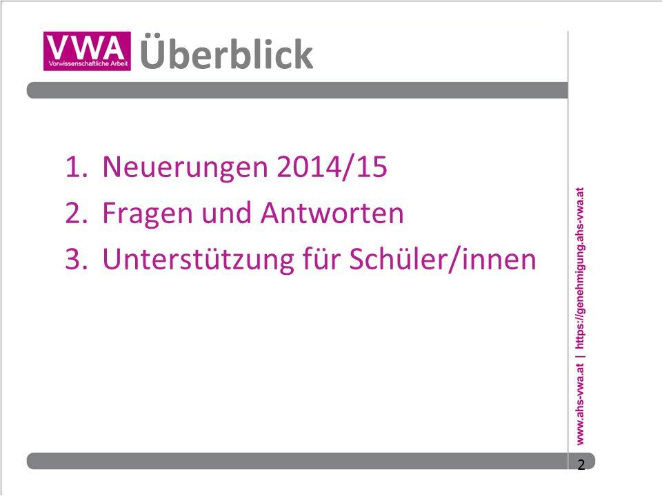 Überblick Neuerungen 2014/15 Fragen und Antworten