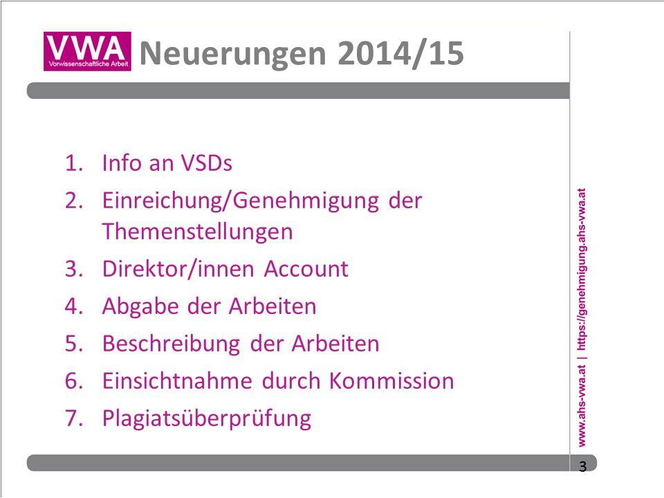 Neuerungen 2014/15 Info an VSDs