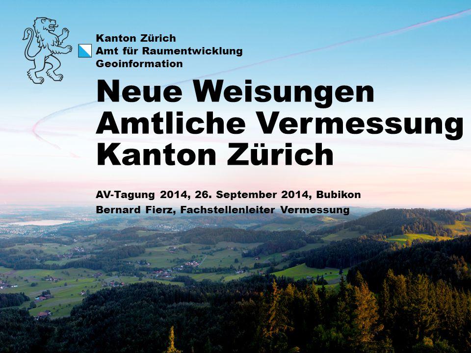 Neue Weisungen Amtliche Vermessung Kanton Zürich
