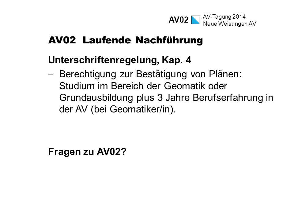 AV02 Laufende Nachführung