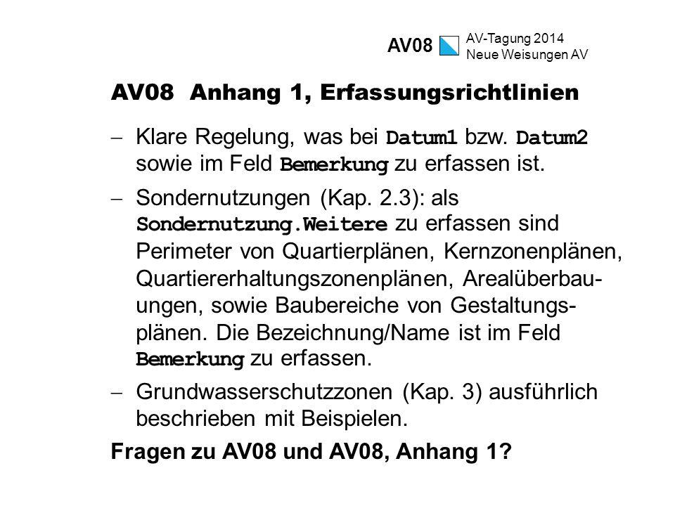 AV08 Anhang 1, Erfassungsrichtlinien