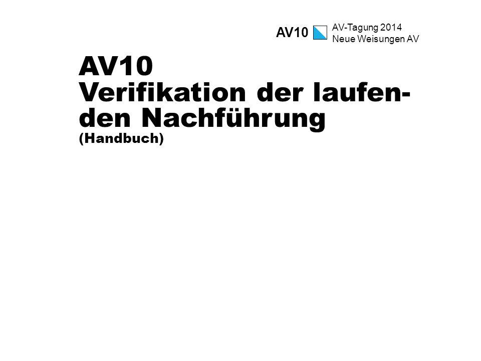 AV10 Verifikation der laufen-den Nachführung (Handbuch)