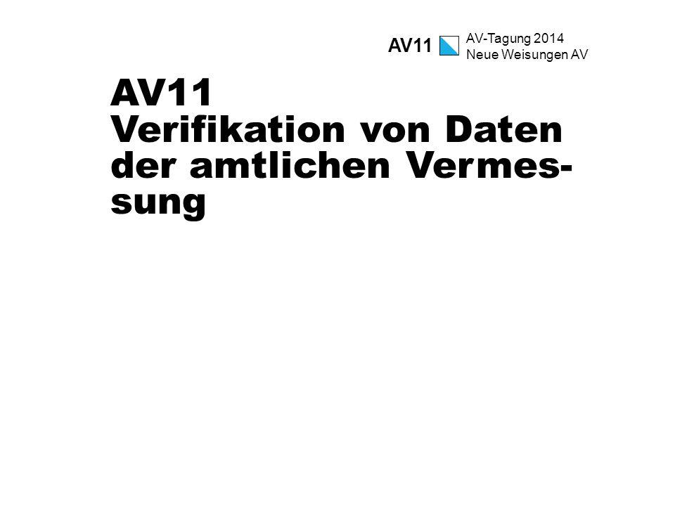 AV11 Verifikation von Daten der amtlichen Vermes-sung