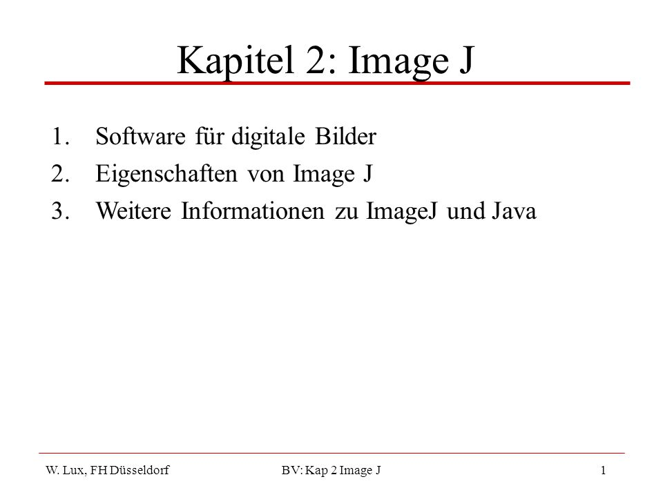 Kapitel 2: Image J Software für digitale Bilder
