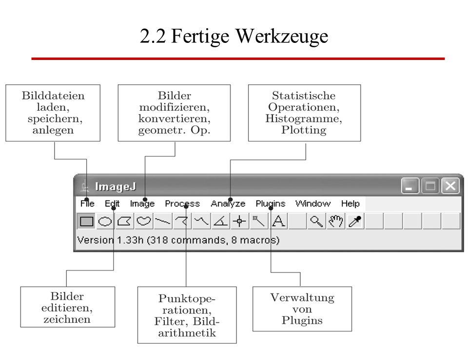 2.2 Fertige Werkzeuge BV: Kap 2 Image J