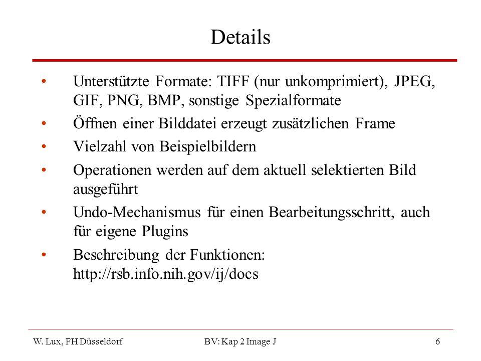 Details Unterstützte Formate: TIFF (nur unkomprimiert), JPEG, GIF, PNG, BMP, sonstige Spezialformate.