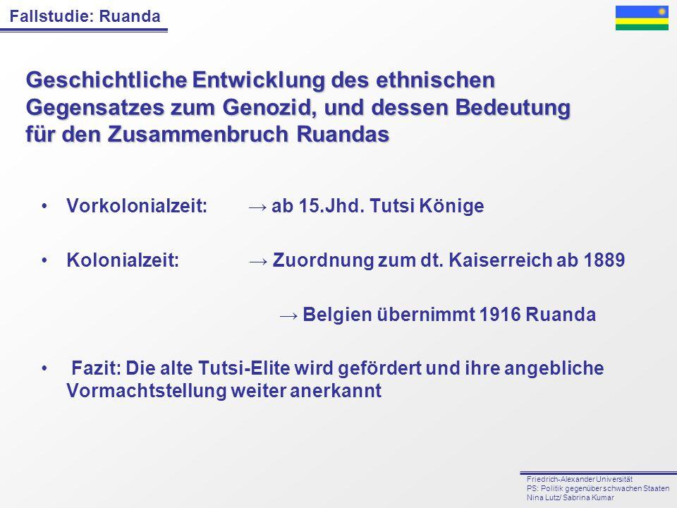 Geschichtliche Entwicklung des ethnischen Gegensatzes zum Genozid, und dessen Bedeutung für den Zusammenbruch Ruandas