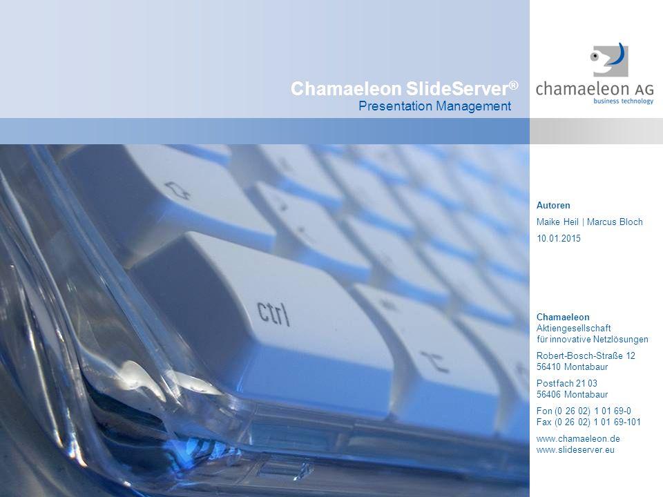 Chamaeleon SlideServer®