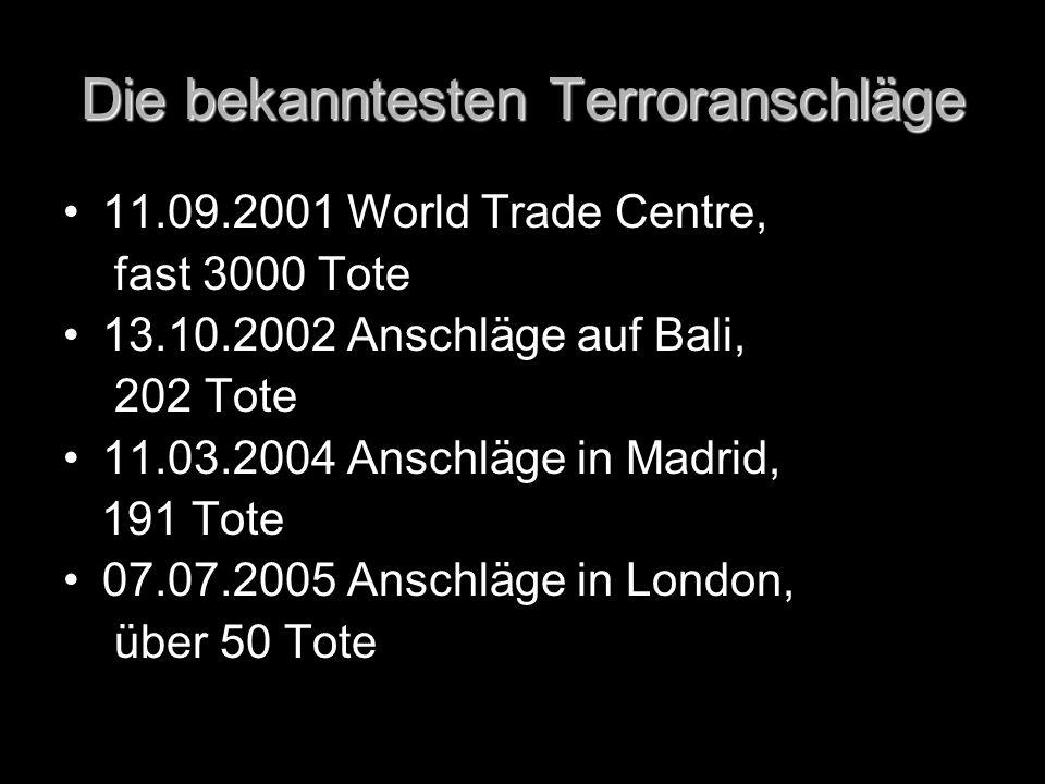 Die bekanntesten Terroranschläge
