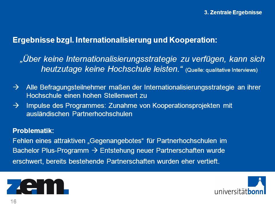 3. Zentrale Ergebnisse Ergebnisse bzgl. Internationalisierung und Kooperation: