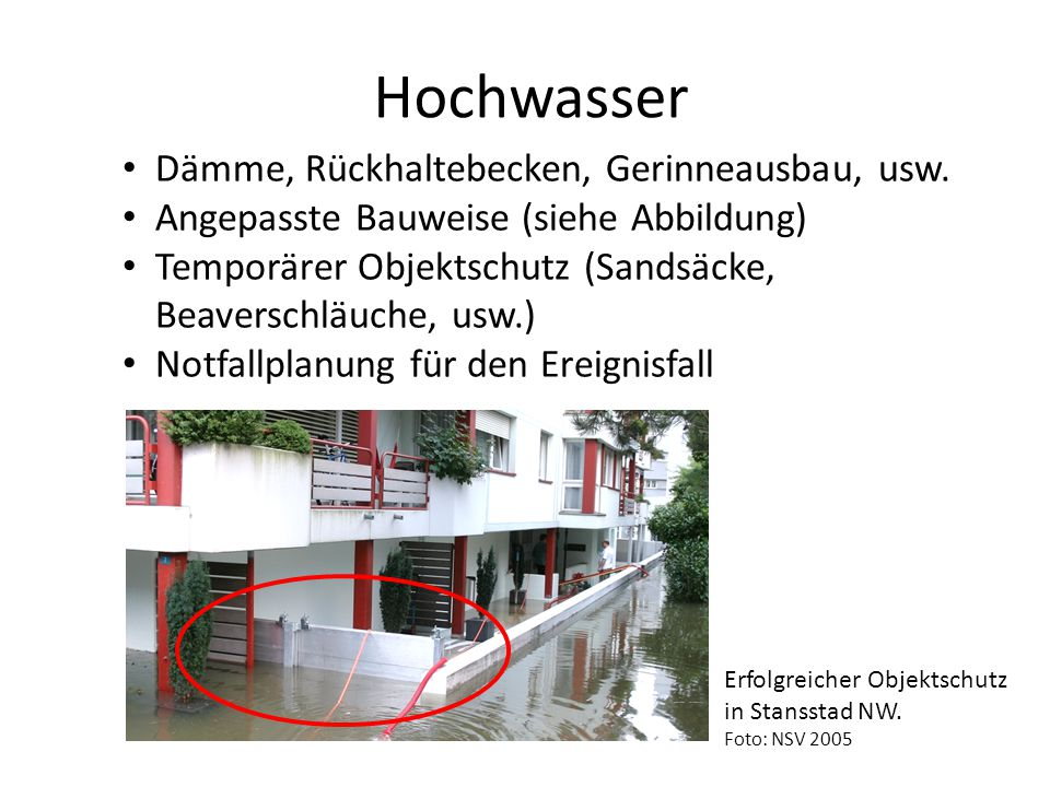 Hochwasser Dämme, Rückhaltebecken, Gerinneausbau, usw.