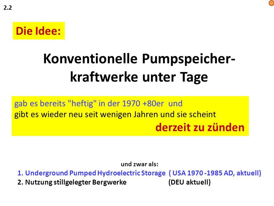 Konventionelle Pumpspeicher-kraftwerke unter Tage